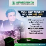 ISLAMABAD: The Budget for the next Financial year will be presented in the National Assembly
